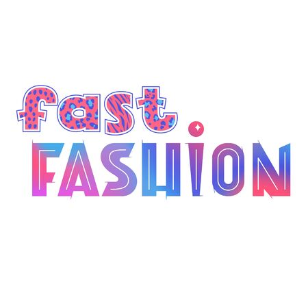 Fast fashion lettering, bright and colorful vector sign, short phrase, clothes, sale, retail concept 矢量图像