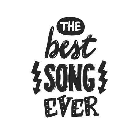 The best song ever phrase, hand-drawn vector lettering for favorite music, melomaniac hand written sign, label, banner, badge, sticker, design element for melomane and music lover. 矢量图像