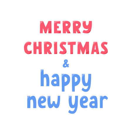 Merry Christmas and Happy New Year lettering sign. Greeting text for winter holidays. Phrase for banners, cards, posters.