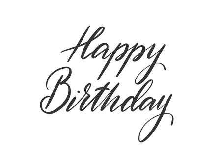 Happy Birthday lettering for greeting card. Hand-drawn phrase for congratulation and celebrating. Template for banner, poster, prints, label, badge, sticker. Hand written sign typography. Vector. 矢量图像