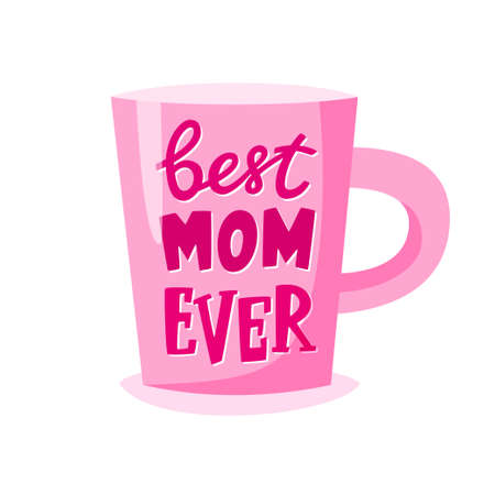 Best mom ever lettering on cup, Mothers Day gift, present concept for mother, vector illustration 矢量图像