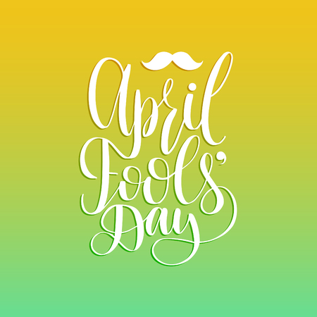 April Fools day hand lettering greeting card.