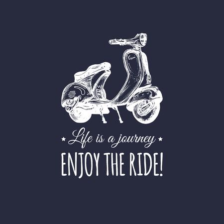 Banner de scooter bosquejado a mano con cita La vida es un viaje, disfruta el viaje. Cartel de vector con la ilustración de motorroller.