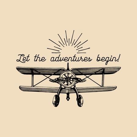 Deja que las aventuras comiencen a citar motivaciones. Logotipo retro del aeroplano de la vintage. Mano esbozado ilustración de la aviación.