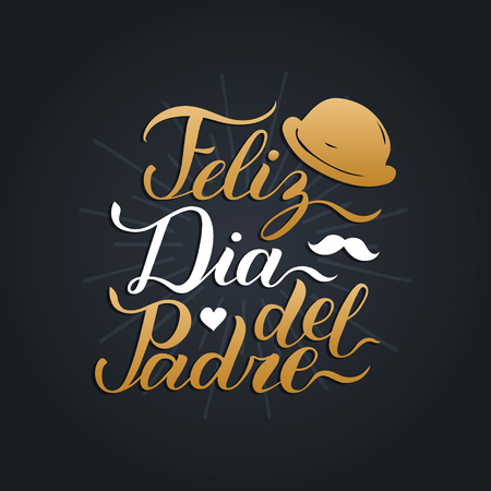 Vector calligraphy Feliz Dia Del Padre, translated Happy Fathers Day for greeting card, festive poster etc. Ilustração