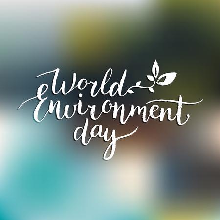 Hand lettering World environment day card, background. Vector illustration. Illustration