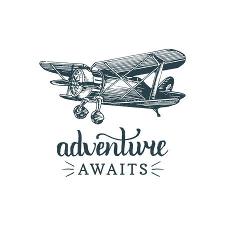 Adventure awaits motivational quote. Vintage retro airplane logo. Vector typographic inspirational poster. Hand sketched aviation illustration in engraving style.