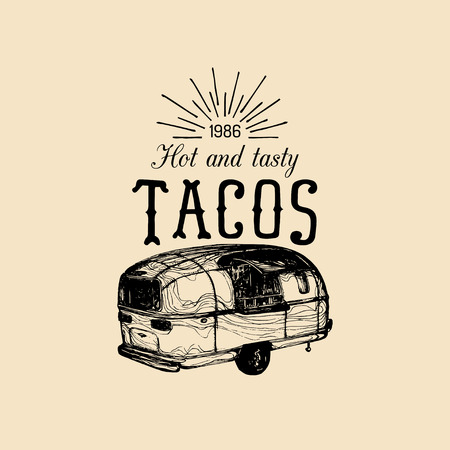 Vector vintage mexican food truck logo. Tacos icon.Retro hand drawn hipster street snack car illustration.Eatery emblem. Ilustração