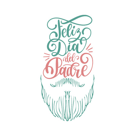 Feliz Dia Del Padre,spanish translation of Happy Fathers Day calligraphic inscription for greeting card,festive poster.