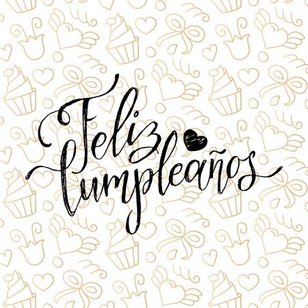 Vector Feliz Cumpleanos, translated Happy Birthday lettering design. Festive illustration with cake for greeting cards. Illusztráció