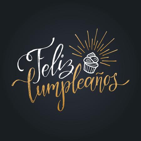 Vector Feliz Cumpleanos, translated Happy Birthday lettering design. Festive illustration with cake for greeting cards. Stock Illustratie