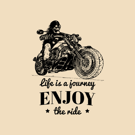 Life is a journey enjoy the ride inspirational poster.Vector hand drawn skeleton rider on motorcycle.Biker illustration.