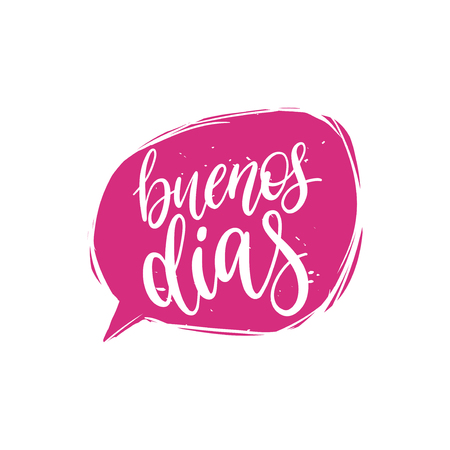 Vector Buenos Dias calligraphy, spanish translation of Good Morning phrase. Hand lettering in speech bubble