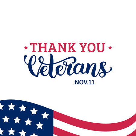 Happy Veterans Day lettering with USA flag vector illustration. November 11 holiday background. Celebration poster.
