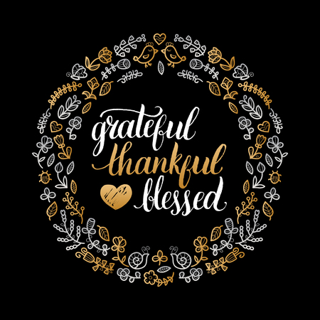floral: Vector poster with Grateful, Thankful, Blessed lettering in floral frame. Invitation or festive greeting card template.