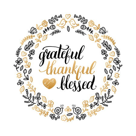 Vector poster with Grateful, Thankful, Blessed lettering in floral frame. Invitation or festive greeting card template.