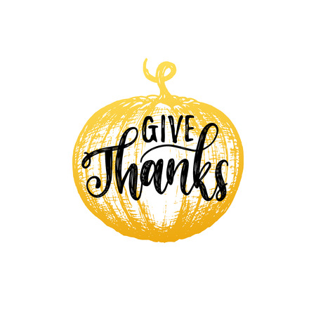 Give Thanks Vector Lettering. Pumpkin Hand Sketch Illustration ...
