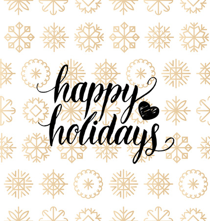Vector Happy Holidays lettering design on snowflakes background. Christmas or New Year seamless pattern.