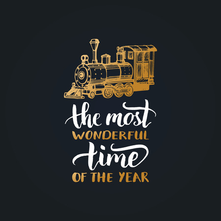 The Most Wonderful Time In The Year lettering on black background. Vector Christmas toy train illustration. Illustration