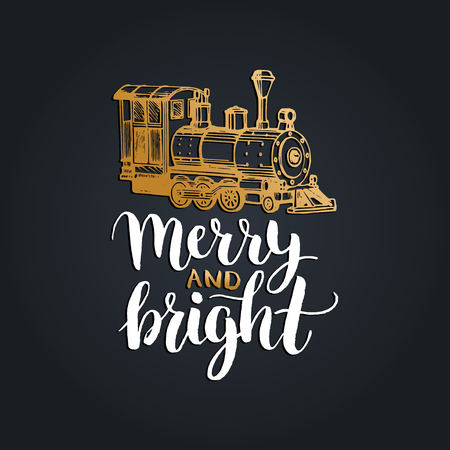 Merry And Bright lettering on black background. Vector hand drawn Christmas illustration of toy train.