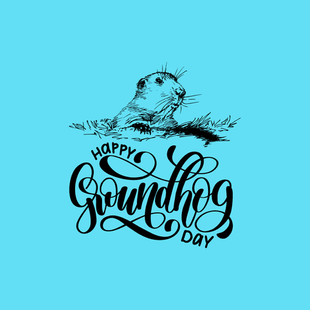Vector Happy Groundhog Day sketched illustration with hand lettering. February 2 greeting card, poster etc. Illustration