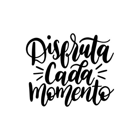 Disfruta Cada Momento translated from spanish Enjoy Every Moment vector handwritten phrase on white background.  イラスト・ベクター素材
