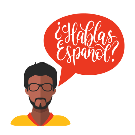 Hablas Espanol hand lettering phrase translated in English Do You Speak Spanish in speech bubble. Vector male icon in flat style.