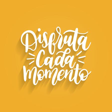 Disfruta Cada Momento translated from spanish Enjoy Every Moment handwritten phrase on yellow background.