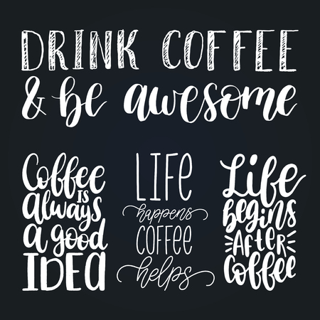 Handwritten vector coffee phrases set. Quotes typography calligraphy illustrations for restaurant poster, cafe label.