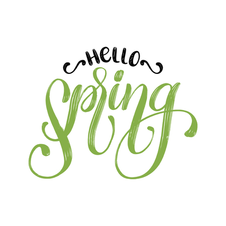 Hello Spring vector illustration. Hand lettering for inspirational poster,card etc. Motivational quote typography design