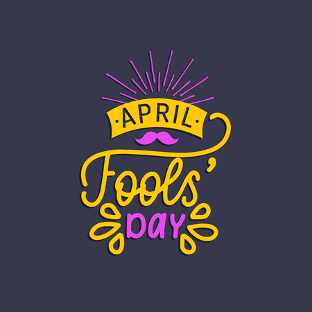 Hand lettering April Fools day. Vector illustration. Holiday background for greeting card, poster etc. Illustration