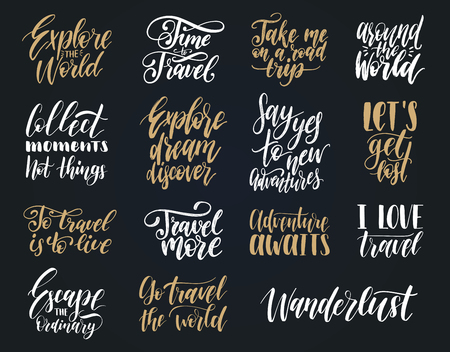 Vector set of hand lettering with phrases about traveling. Calligraphy inspirational quotes collection for journeys.
