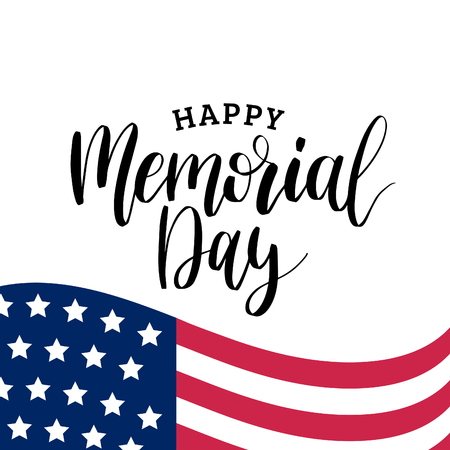 Happy Memorial Day handwritten phrase in vector. National american holiday illustration with USA flag. Festive poster. Vectores