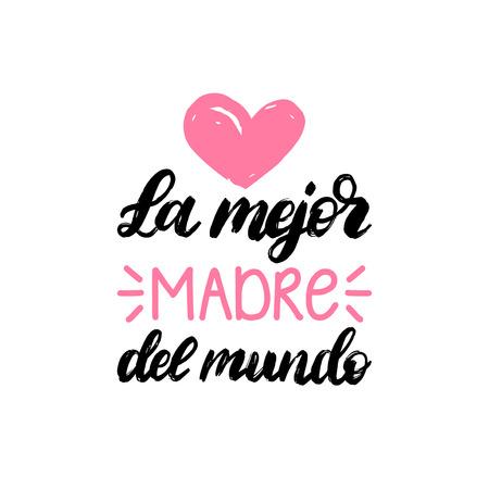 梅杰·马德雷·芒多手印。翻译自西班牙语《世界上最好的母亲》。矢量母亲节书法在白色的背景。用于贺卡、海报设计。
