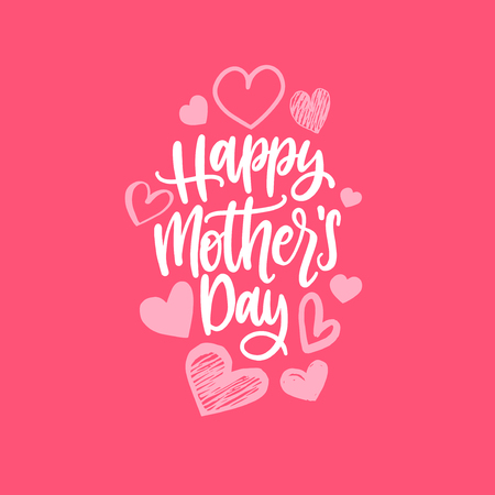 Happy Mothers Day vector hand lettering. Calligraphy illustration with drawn hearts for greeting card, poster etc. Illustration