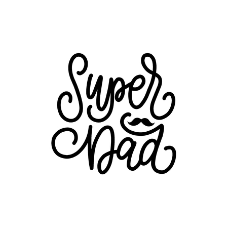 Super Dad, vector calligraphic inscription for greeting card, poster etc. Happy Fathers Day, vector hand lettering.