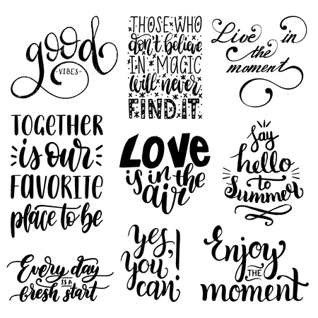 Vector set of hand lettering with motivational phrases.Calligraphy inspirational quotes collection.