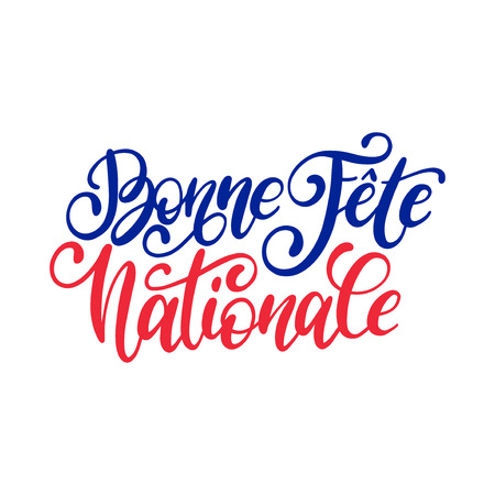 Fete Nationale Francaise, hand lettering. Phrase translated to English French National Day. 14th July vector concept.