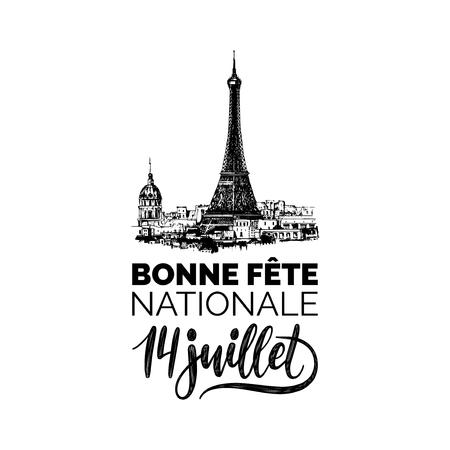 Bonne Fete Nationale, Handschrift. Satz übersetzt aus dem französischen Happy National Day. Gezeichnete Illustration des Eiffelturms. Vektorgrafik