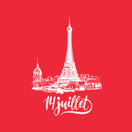 Joyeux 14 Juillet, hand lettering. Phrase translated from french Happy 14th July. Drawn illustration of Eiffel Tower.