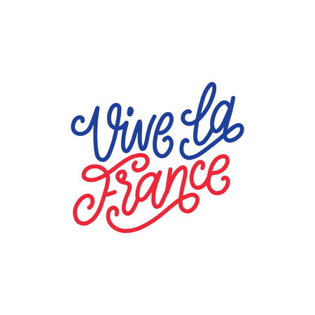Vive La France, hand lettering. Phrase translated from french Long Live France. Bastille Day design concept. 일러스트