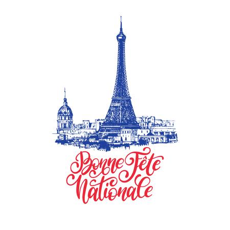 Bonne Fete Nationale, Handschrift. Satz übersetzt aus dem französischen Happy National Day. Gezeichnete Illustration des Eiffelturms.