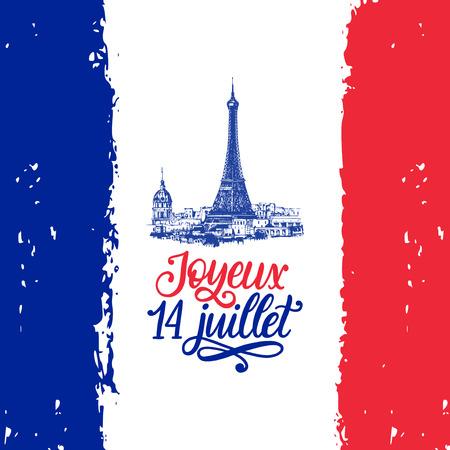 Joyeux 14 Juillet, odręczny napis. Fraza przetłumaczona z francuskiego Happy 14th July. Ilustracja dzień Bastylii.