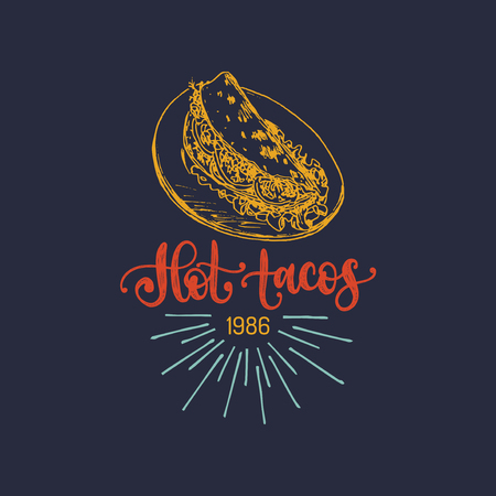 Hot Tacos, hand lettering. Vector illustration of traditional Mexican food. Used for menu, poster of street restaurant.