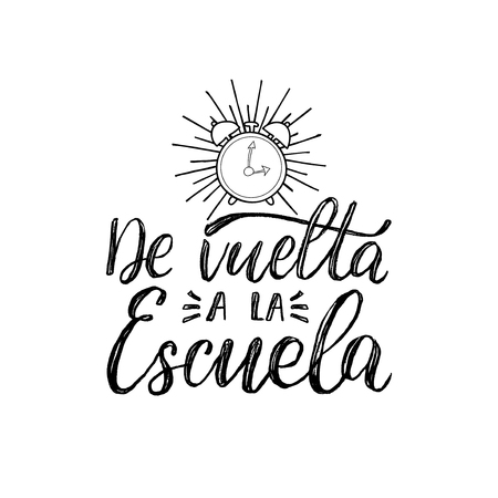 De Vuelta A La Escuela, vector hand lettering. Translation from Spanish to English of phrase Back To School. Calligraphy illustration.