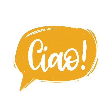 Ciao hand lettering phrase translated from Italian Hello in speech bubble Ilustracje wektorowe