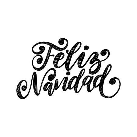 Feliz Navidad, handwritten phrase, translated from Spanish Merry Christmas. Vector calligraphy illustration on white background.