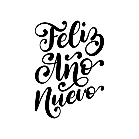 Feliz Ano Nuevo, handwritten phrase, translated from Spanish Happy New Year. Vector calligraphy illustration on white background.