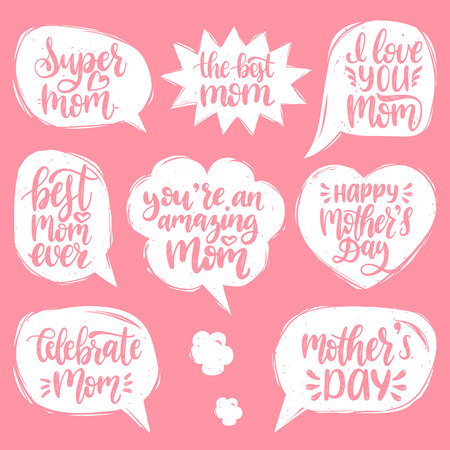 Vector set of Mothers Day hand lettering in speech bubbles for greeting cards, posters. Calligraphy collection I Love You, Best Mom Ever etc.