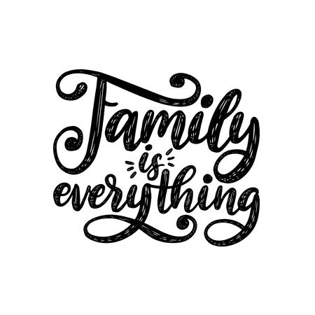 La famiglia è tutto, frase scritta a mano su sfondo bianco. Citazione ispiratrice di vettore. Scritte a mano per poster, stampa tessile.